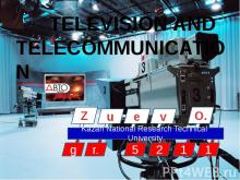 TELEVISION AND TELECOMMUNICATION