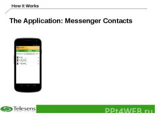 The Application: Messenger Contacts