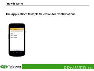 The Application: Multiple Selection for Confirmations