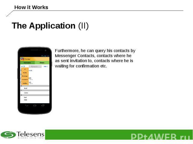 The Application (II)