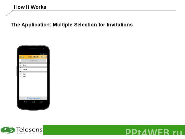 The Application: Multiple Selection for Invitations