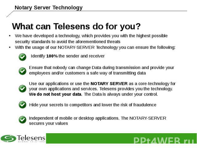 What can Telesens do for you?