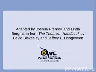 Adapted by Joshua Prenosil and Linda Bergmann from The Thomson Handbook by David