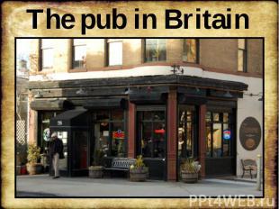 The pub in Britain