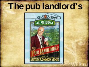 The pub landlord's