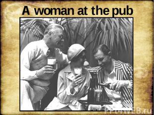 A woman at the pub