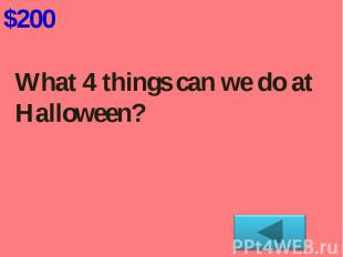 What 4 things can we do at Halloween?