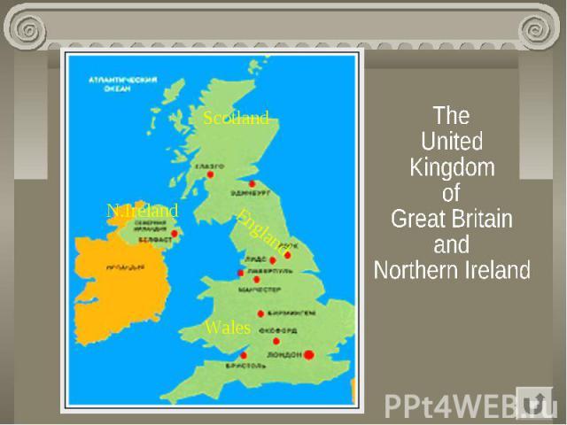 TheUnitedKingdomofGreat BritainandNorthern Ireland