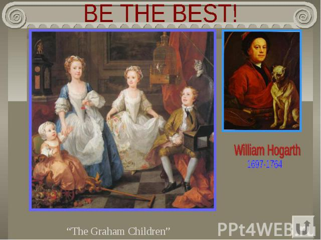"BE THE BEST! ""The Graham Children"""