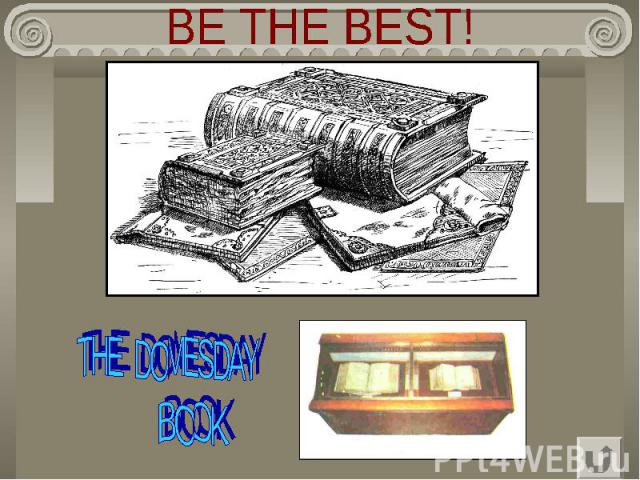 BE THE BEST! THE DOMESDAY BOOK