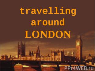 travellingaroundLONDON