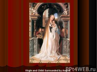 Virgin and Child Surrounded by Angels