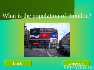 What is the population of London?