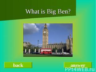 What is Big Ben?What is Big Ben?