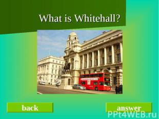 What is Whitehall?