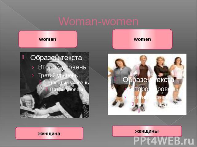 Woman-women