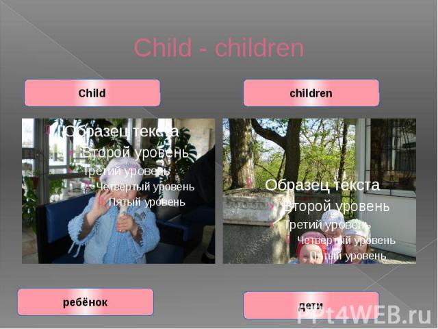 Child - children