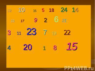 10 16 5 18 24 14 10 16 5 18 24 14 13 17 9 2 6 213 11 23 7 19 224 20 1 8 15