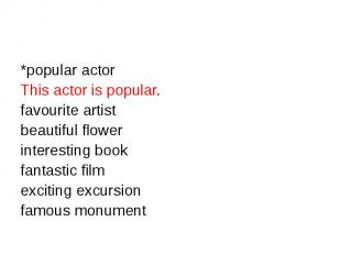 *popular actorThis actor is popular.favourite artist beautiful flowerinteresting