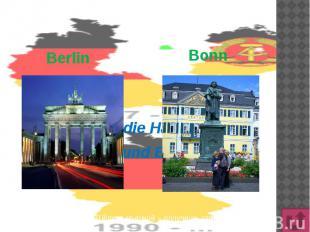 Berlin Bonn Wie hießen die Hauptstädte DDR und BRD?