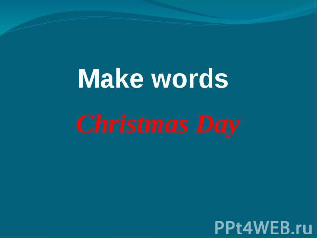 Make words Christmas Day