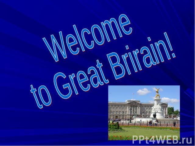 Welcome to Great Brirain!