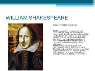 WILLIAM SHAKESPEARE Sonnet 18 William ShakespeareShall I compare thee to a summe