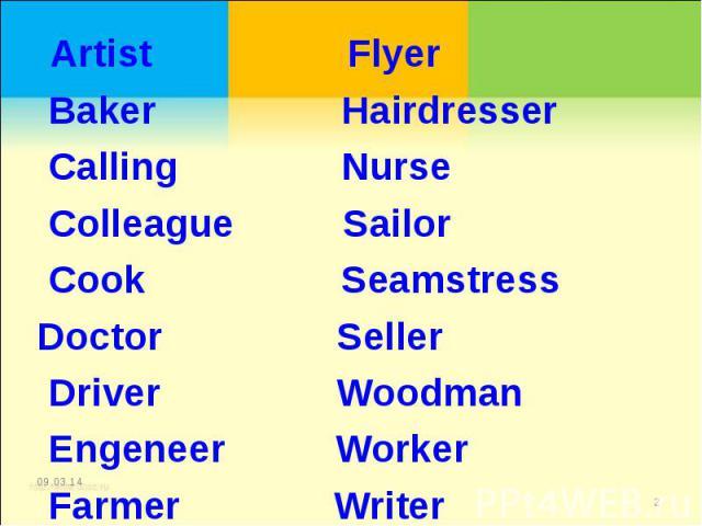 Artist Flyer Baker Hairdresser Calling Nurse Colleague Sailor Cook Seamstress Doctor Seller Driver Woodman Engeneer Worker Farmer Writer