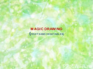 MAGIC DRAWING(FRUITS AND VEGETABLES)