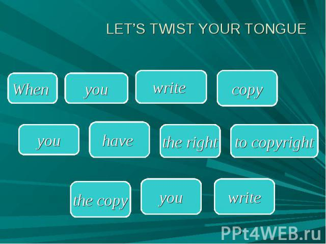 LET'S TWIST YOUR TONGUE