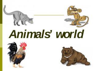 Animals' world