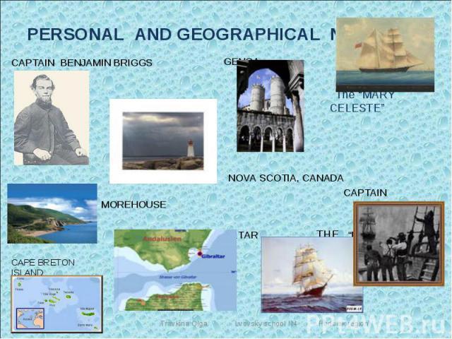 "PERSONAL AND GEOGRAPHICAL NAMES: GENOA NOVA SCOTIA, CANADA CAPTAIN MOREHOUSE THE STRAIT OF GIBRALTAR THE ""DEI GRATIA"""