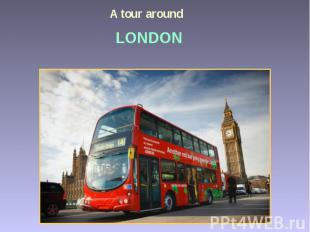 A tour around Londo