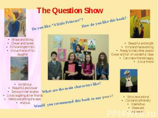 """The Question Show Do you like """"A little Princess""""? How do you like this book? Wh"""