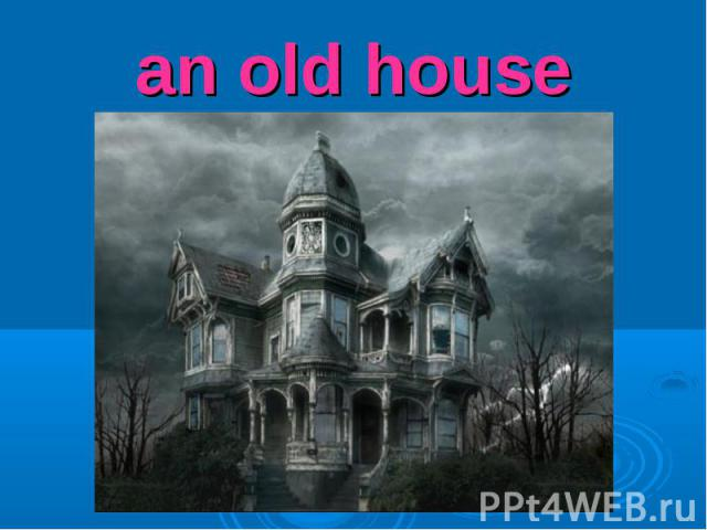 an old house