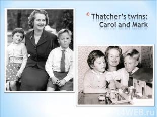 Thatcher's twins: Carol and Mark
