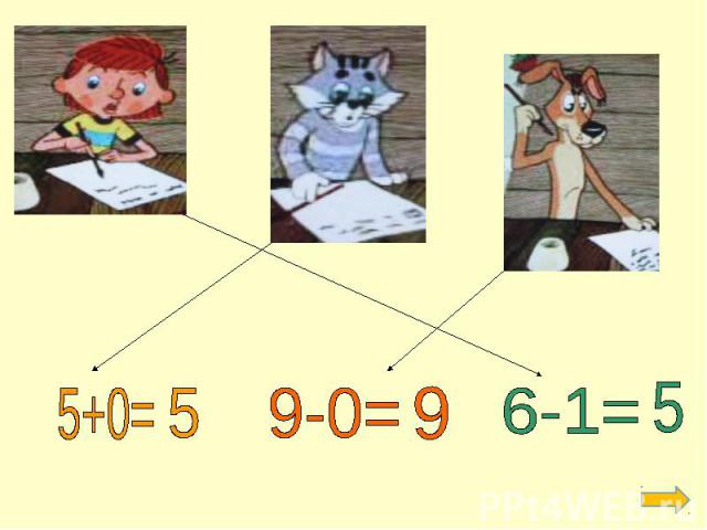 5+0= 9-0= 6-1=