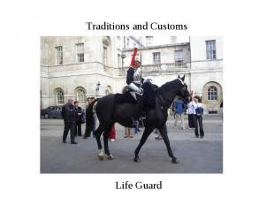 Traditions and Customs Life Guard