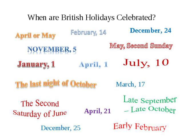 When are British Holidays Celebrated?
