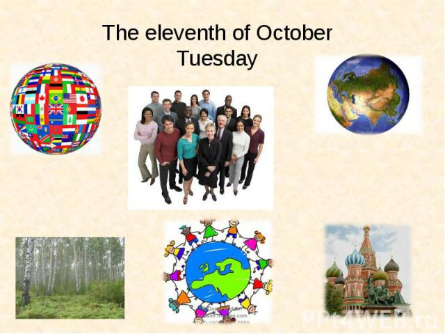 The eleventh of OctoberTuesday