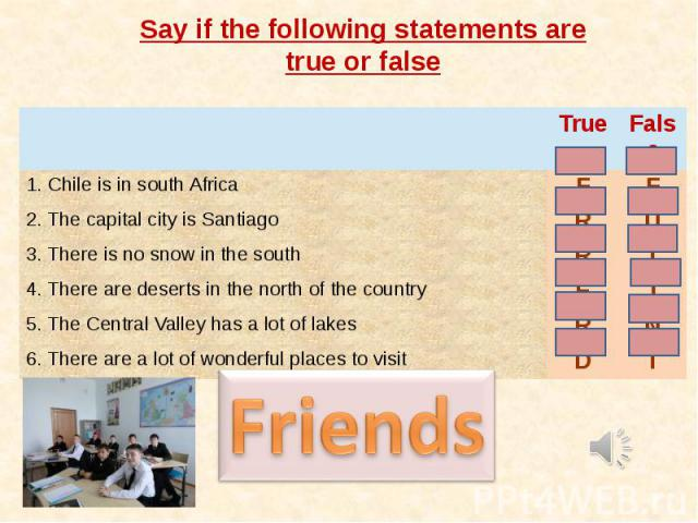Say if the following statements are true or false