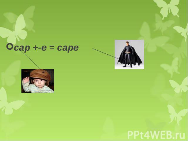 cap +-e = cap
