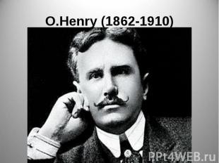 O.Henry (1862-1910)