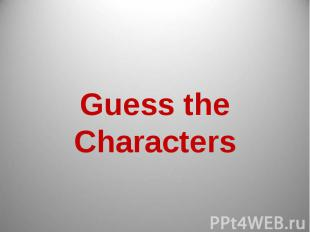 Guess the Characters