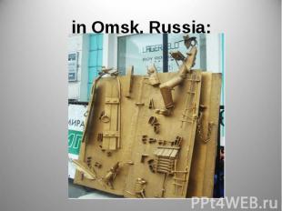 in Omsk, Russia;