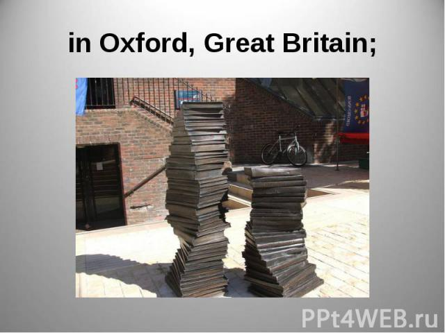 in Oxford, Great Britain;