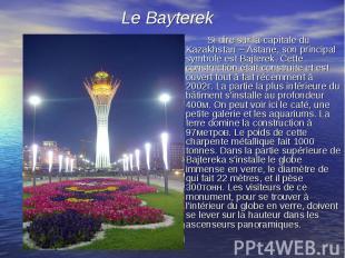 Si dire sur la capitale du Kazakhstan – Astane, son principal symbole est Bajter