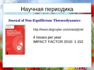 Journal of Non-Equilibrium Thermodynamics http://www.degruyter.com/view/j/jnet 4