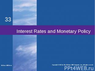 Interest Rates and Monetary Policy McGraw-Hill/Irwin Copyright © 2012 by The McG