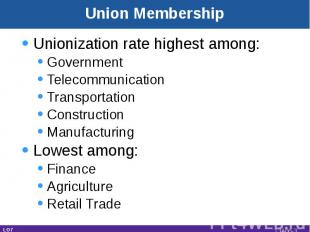 Unionization rate highest among:GovernmentTelecommunicationTransportationConstru